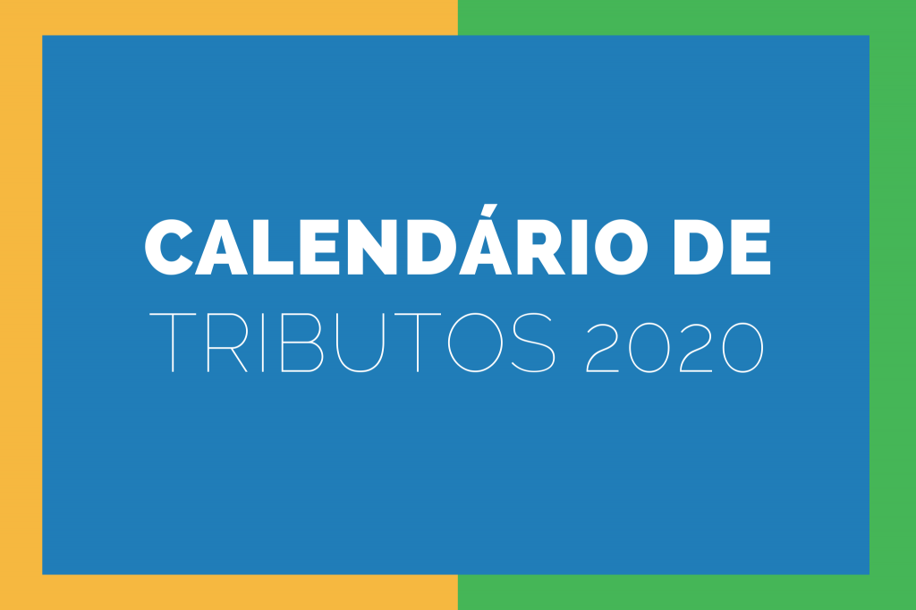 Divulgado Calendário de Tributos Municipais 2020