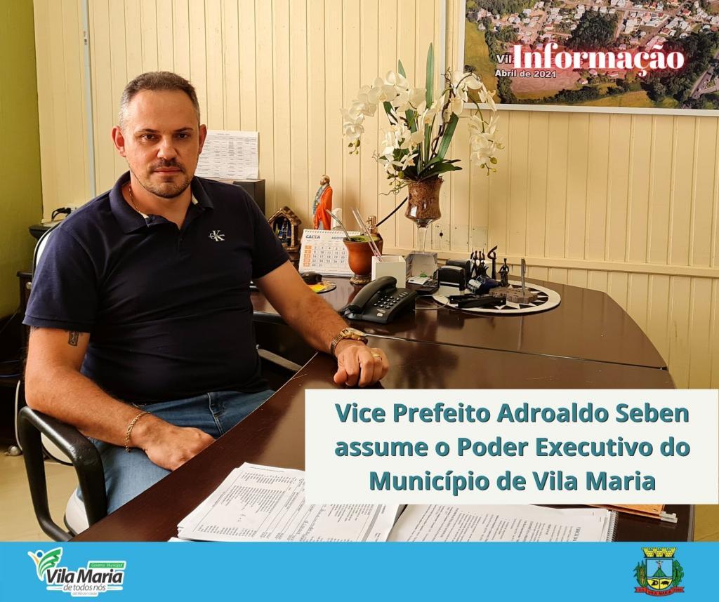Vice Prefeito assume o poder Executivo do Município